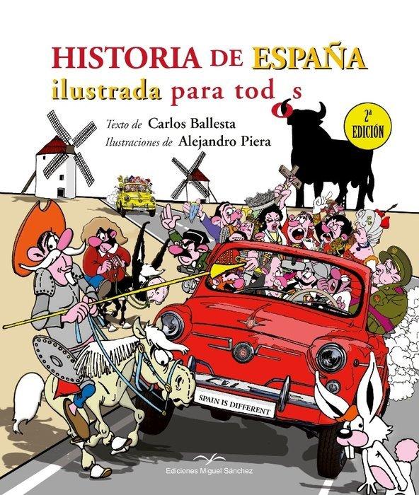 Historia de españa ilustrada para todos
