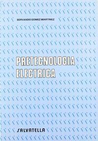 Pretecnologia electrica