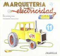 Marqueteria y electricidad 11