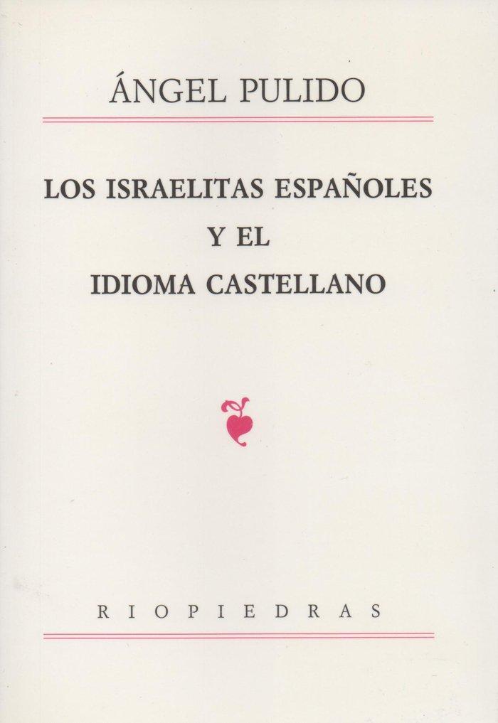 Israelitas españoles y el idioma castellano,los