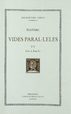 Vides paralÚleles, vol. v: coriola i alcibiades. demostenes