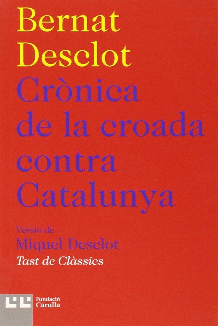 Cronica de la croada contra catalunya