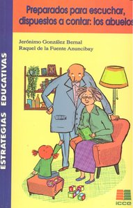 Preparados para escuchar dispuestos a contar los abuelos