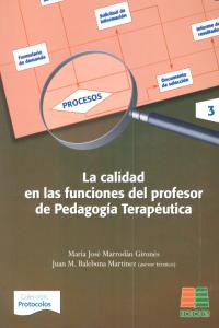 Calidad en las funciones del profesor de pedagogia terapeut