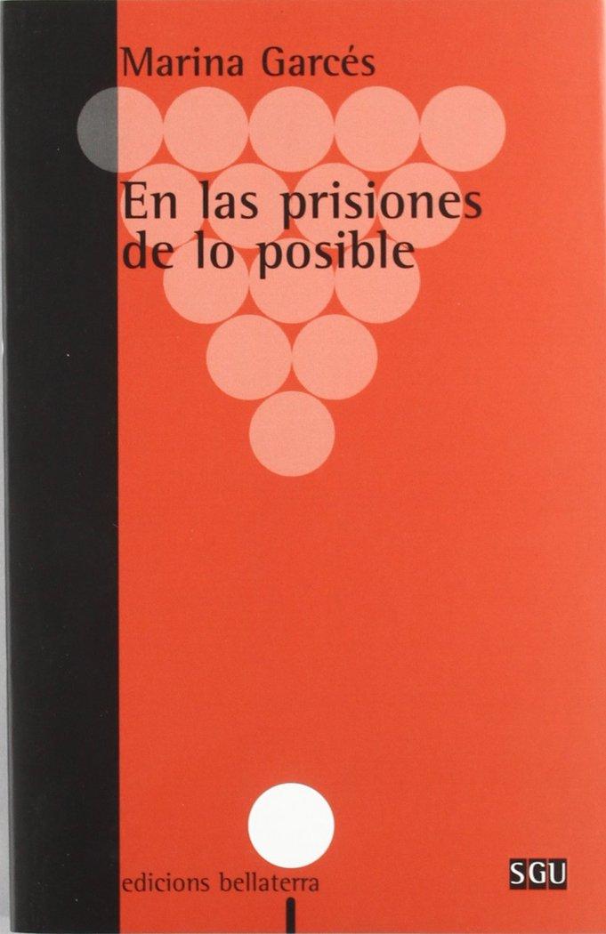 En las prisiones de lo posible