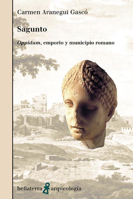 Sagunto oppidum,emporio y municipio romano