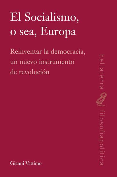 Socialismo o sea europa,el