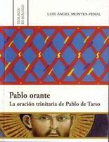Pablo orante. la oracion trinitaria de pablo de tarso