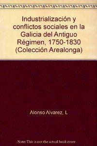 Industrializacion y conflictos soc. en..
