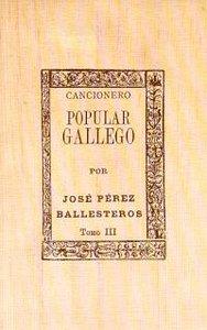 Cancionero popular gallego-iii