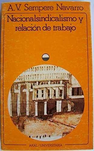 Nacionalsindicalismo y relacion de trab.
