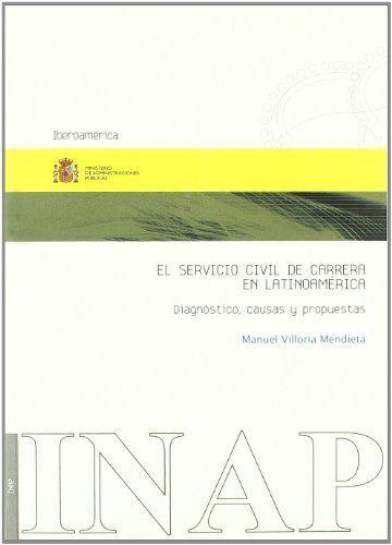 Servicio civil en la carrera en latinoamerica,el