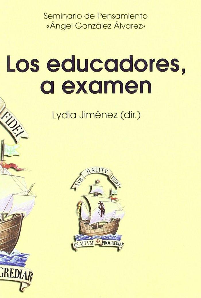 Educadores, a examen,los