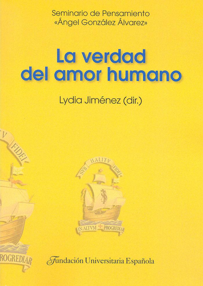 Verdad del amor humano,la