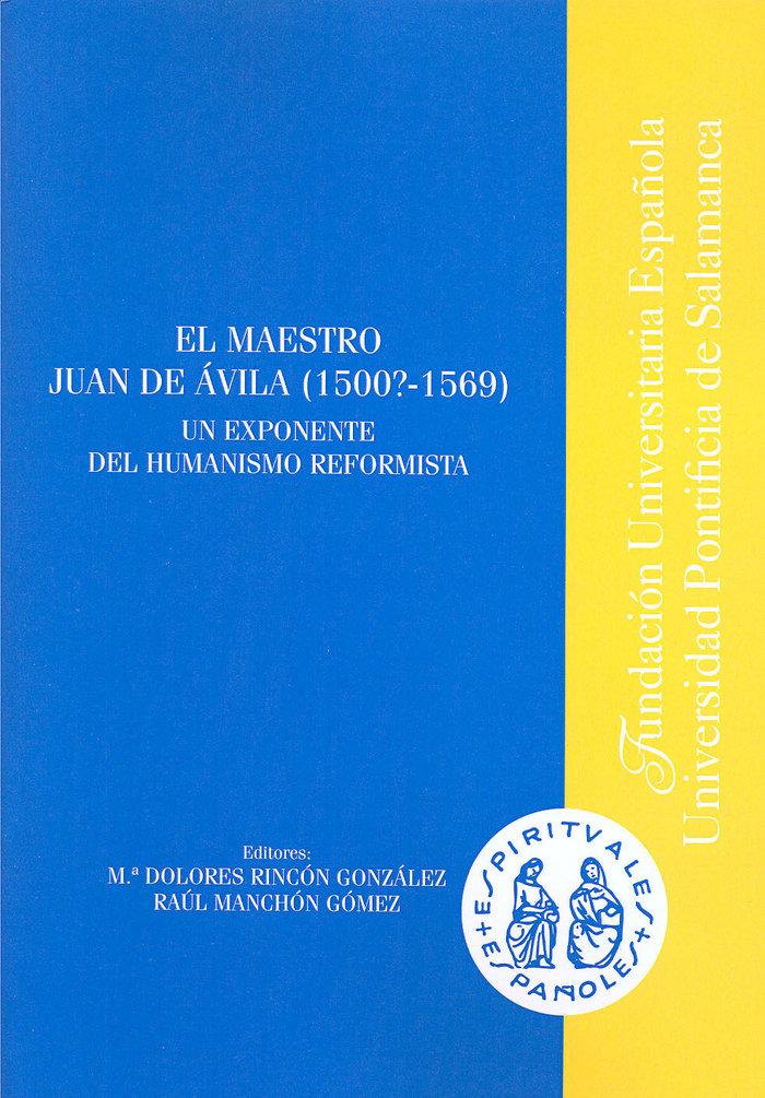 Mastro juan de avila, 1500?-1569,el