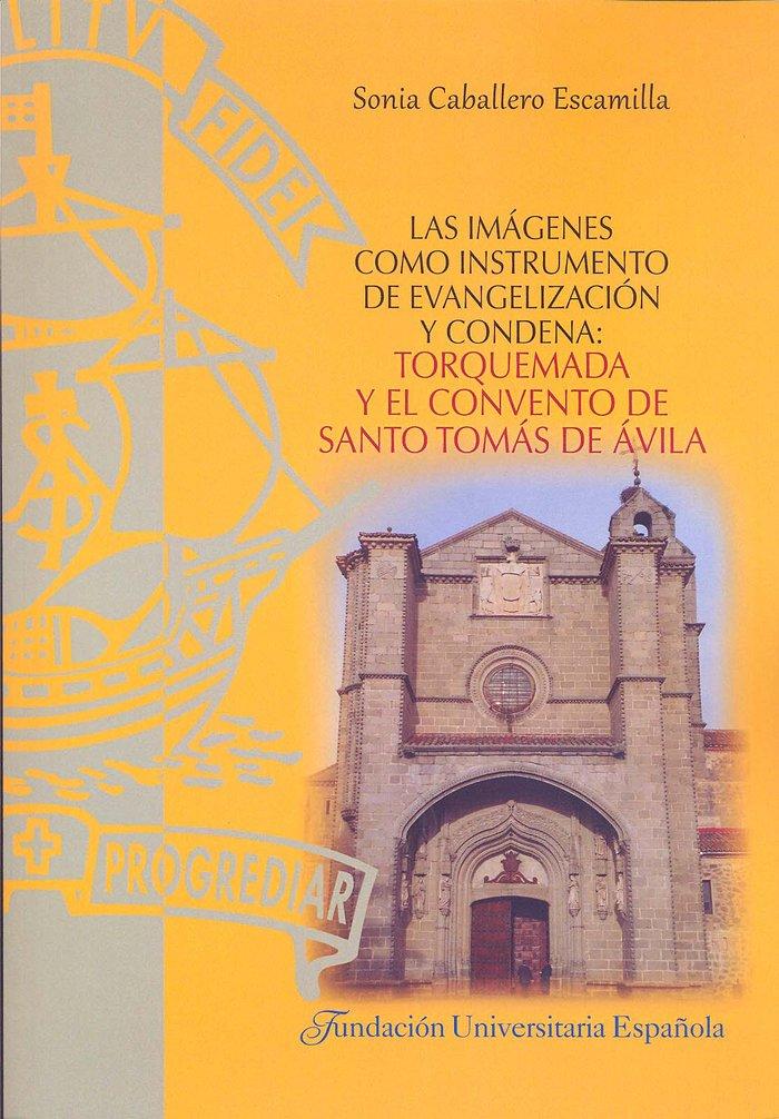 Las imagenes como instrumento de evangelizacion y condena: t