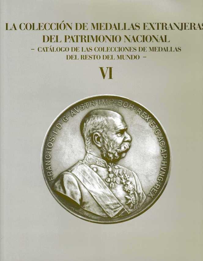 Coleccion de medallas extranjeras del patrimonio nacional,la