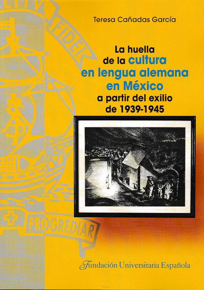 Huella de la cultura en lengua alemana en mexico a partir de