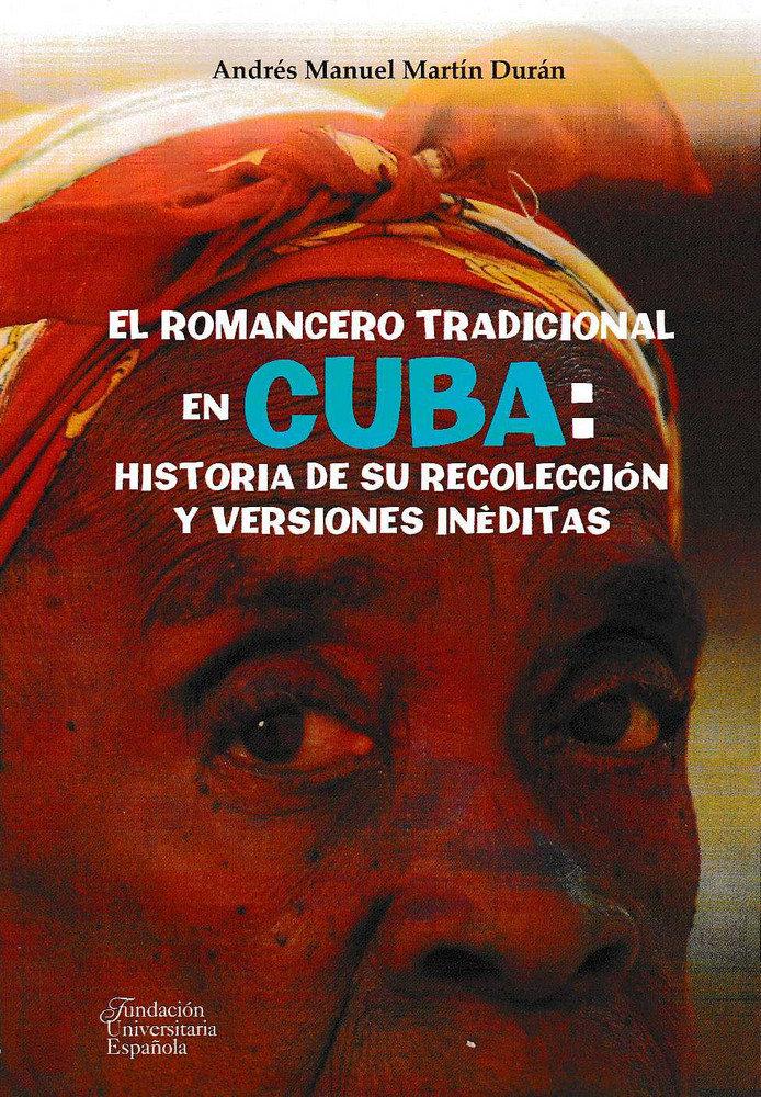 Romancero tradicional en cuba: historia de su recoleccion y