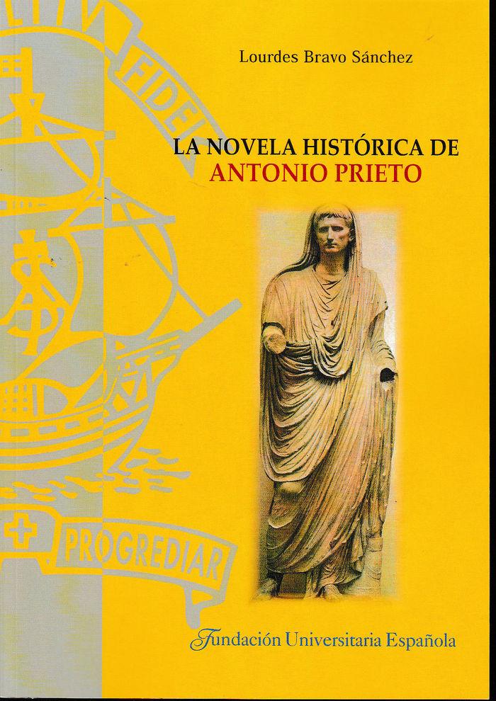 Novela historica de antonio prieto,la