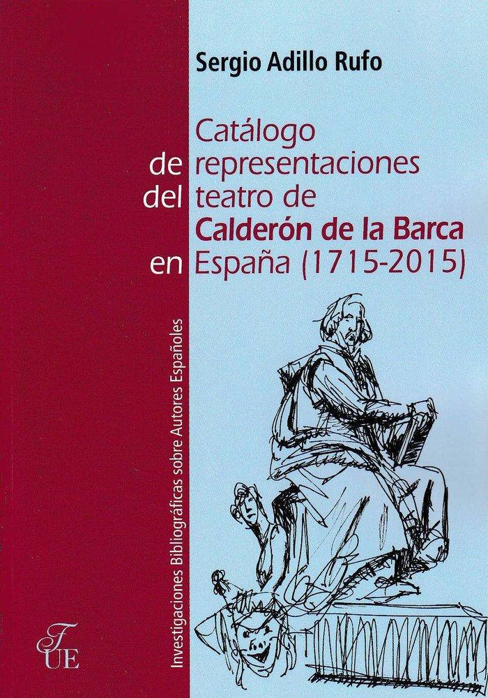 Catalogo de representaciones del teatro de calderon de la ba