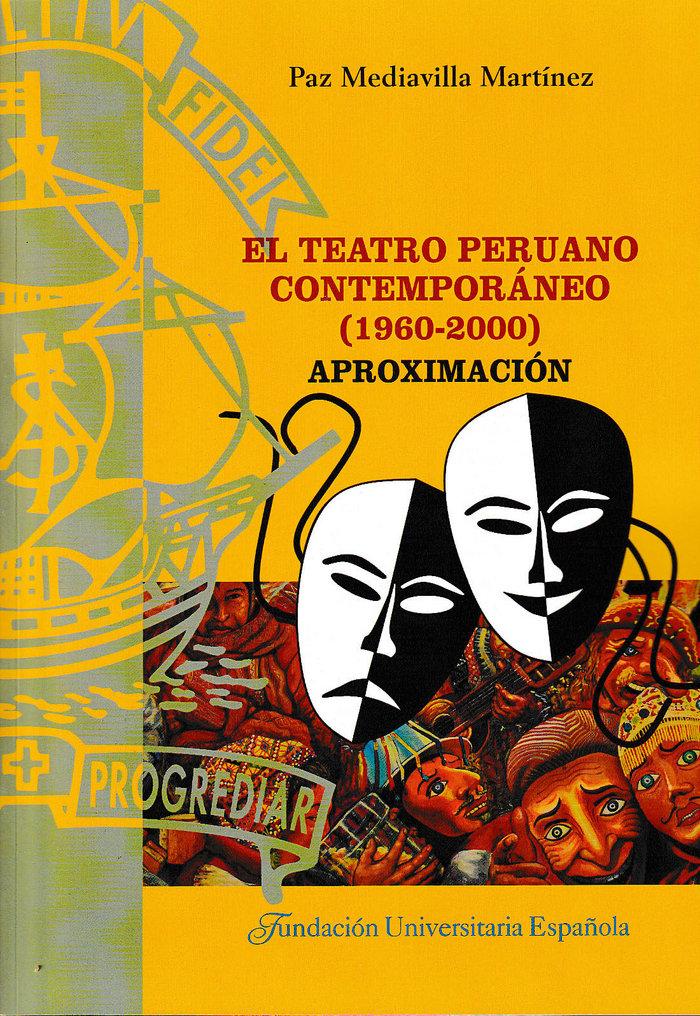 Teatro peruano contemporaneo (1960-2000). aproximacion,el