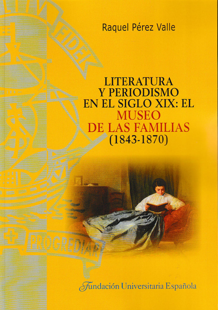 Literatura y periodismo en el siglo xix: el museo de las fa