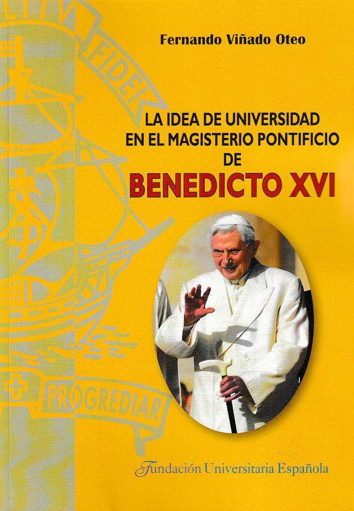 Idea de universidad en el magisterio pontificio de benedicto