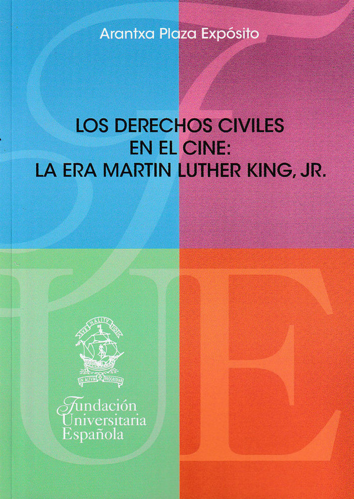 Derechos civiles en el cine: la era martin luther king, jr.,