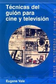 Tecnicas guion para cine y television