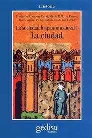 Sociedad hispano medieval i ciudad