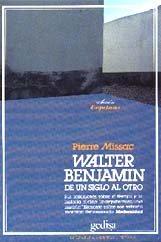 Walter benjamin de un siglo al otro