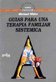 Guias para una terapia familiar sistemica