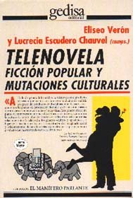 Telenovela ficcion popular y mutaciones culturales