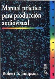 Manual practico produccion audiovisual