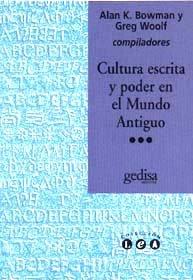 Cultura escrita y poder en mundo antiguo