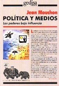 Politica y medios poderes bajo influencia