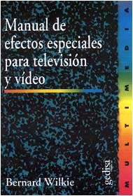 Manual efectos especiales television y video
