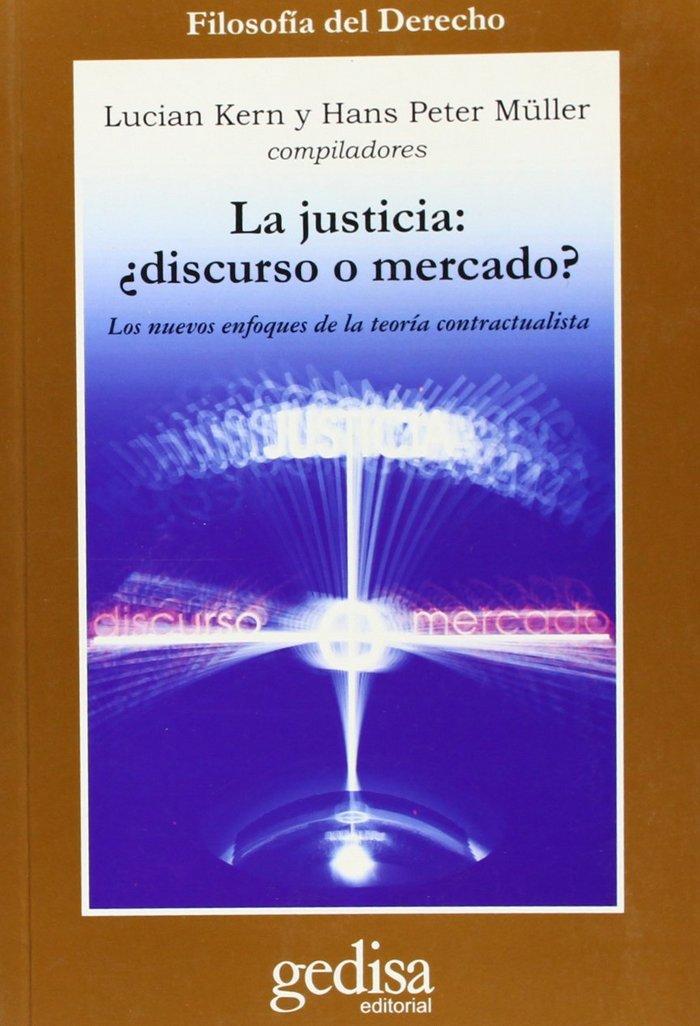 Justicia discurso o mercado la