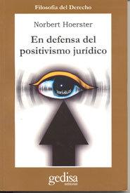 En defensa del positivismo juridico