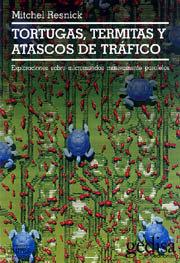 Tortugas termitas y atascos de trafico