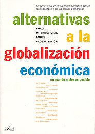 Alternativas a la globalizacion economica