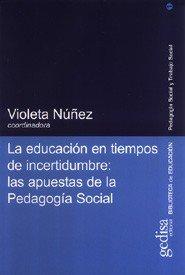 Educacion tiempos incer.apuestas pedagogia social