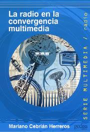 Radio en la convergencia multimedia