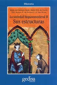 Sociedad hispano medieval ii sus estructuras