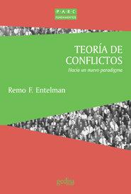 Teoria de conflictos hacia un nuevo paradigma