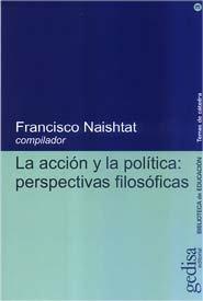Accion y politica perspectivas filosoficas