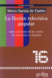Ficcion televisiva popular
