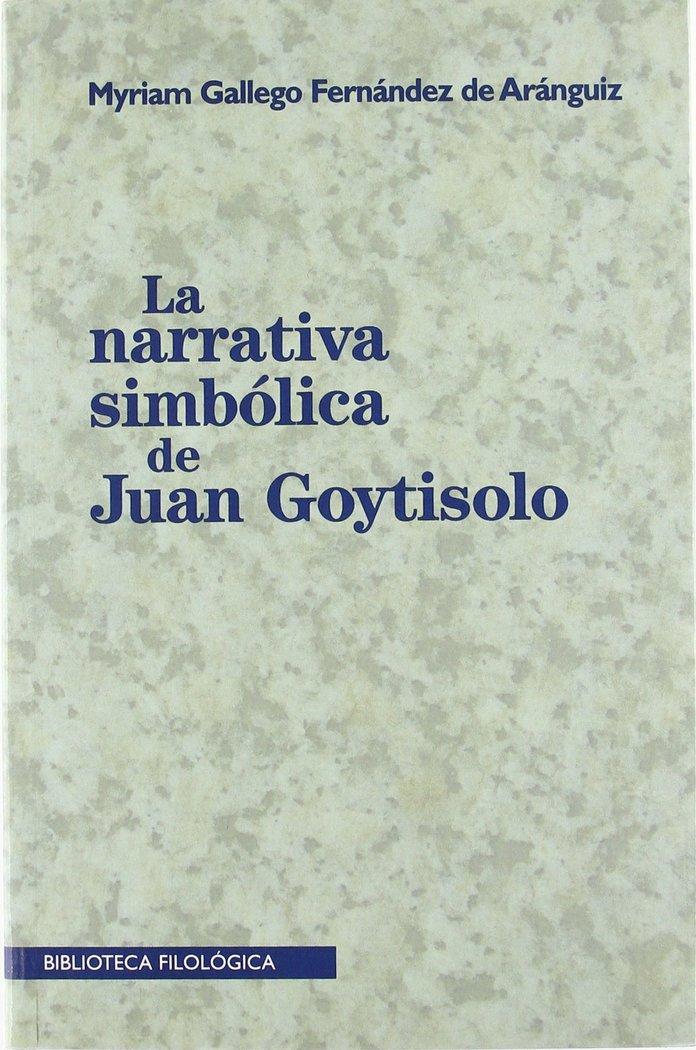 La narrativa simbolica de juan goytisolo