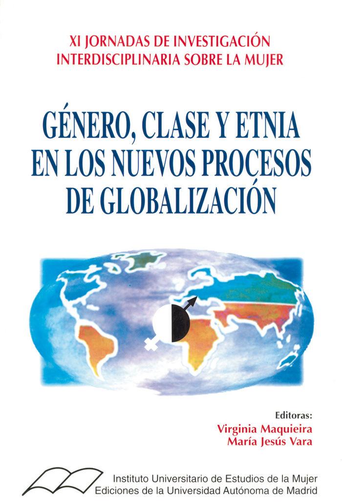 Genero, clase y etnia en los  nuevos procesos de globalizaci